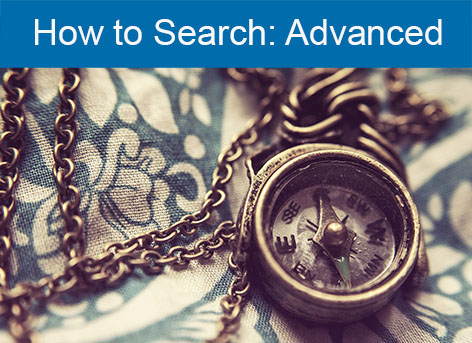 How to Search: Advanced