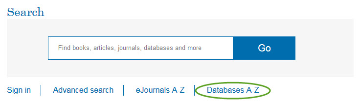 or for a more specific search, use one database at a time through Databases A-Z