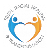 Truth, Racial Healing and Transformation Logo