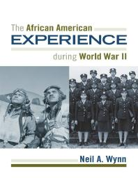 Book Cover of The African American Experience during World War II