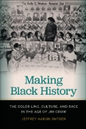 Book Cover of Making Black History