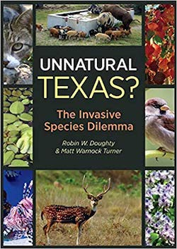 Unnatural Texas? The Invasive Species Dilemma