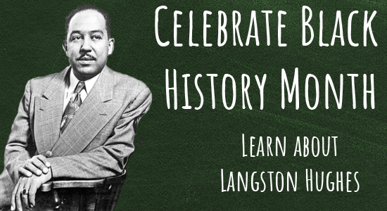 celebrate black history month. learn about langston hughes