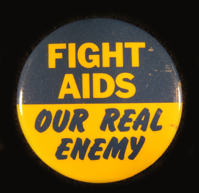 """Fight AIDS"" button, 1981-1989."