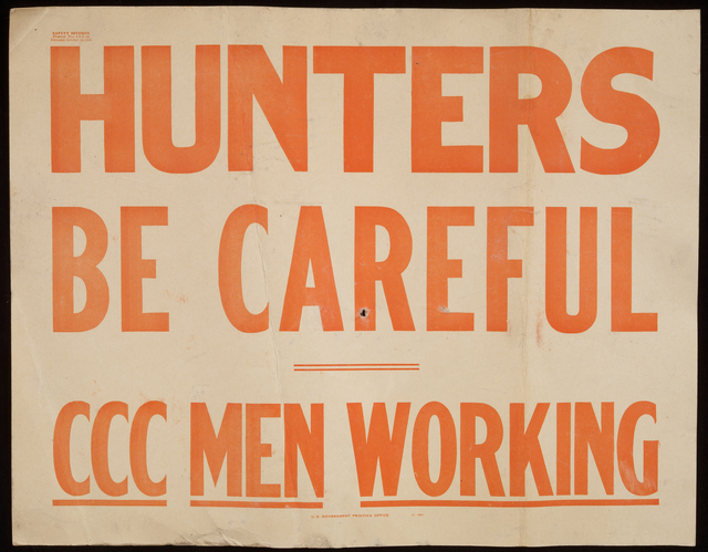"CCC ""Hunters Be Careful"" sign"