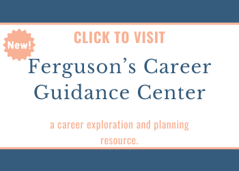 Ferguson's Career Guidance Center Advertisement