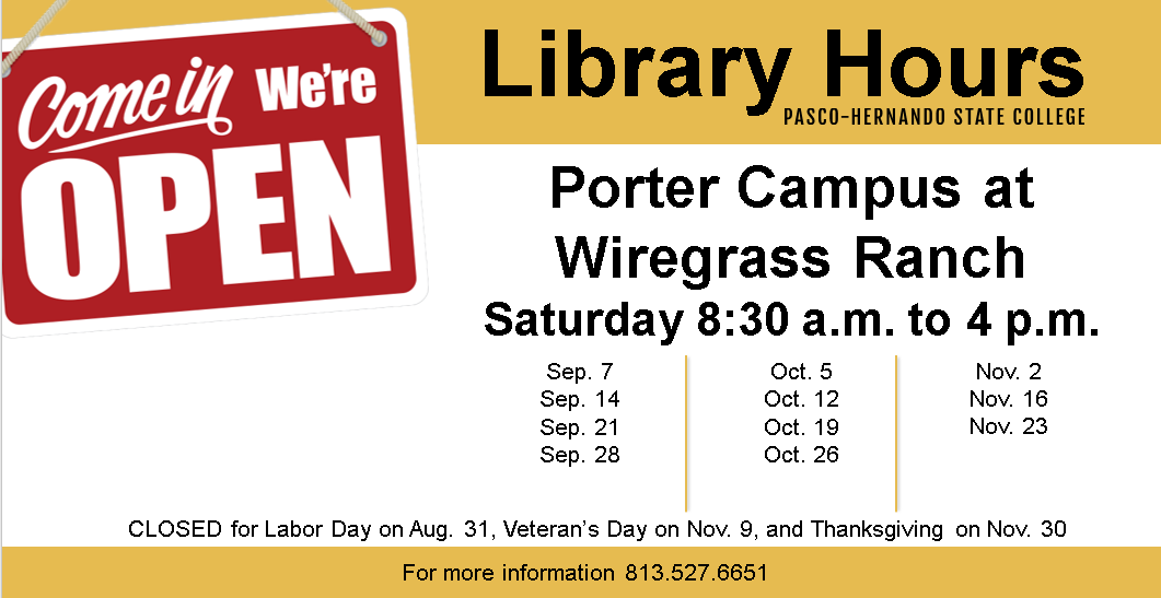Porter Campus at Wiregrass Ranch Saturday Hours 8 am to 4:30 pm