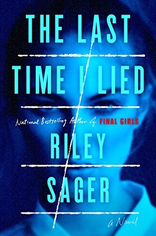The Last Time I Lied by Riley Sager.