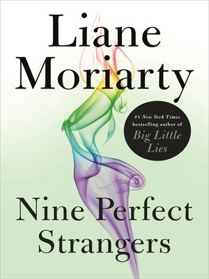 Nine Perfect Strangers by Liane Moriarty.