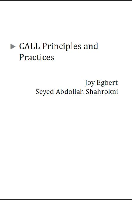 Cover to the textbook CALL Principles and Practices