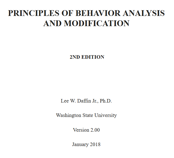 Principles of Behavior Analysis and Modification textbook