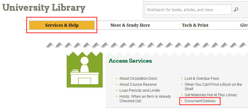DOCUMENT DELIVERY service, under SERVICES & HELP at the library's web site.