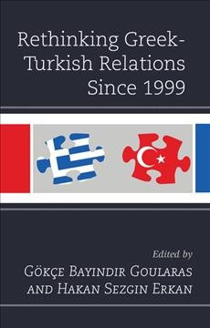 Book: Rethinking Greek-Turkish relations since 1999