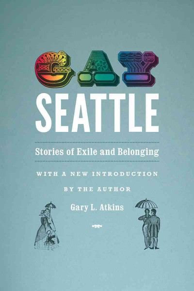 book jacket: Gay Seattle: Stories of Exile and Belonging