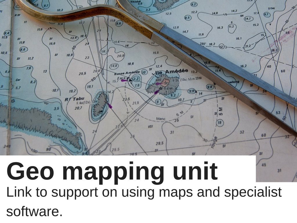 Geomapping unit link to support on using maps and specialist software.