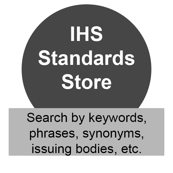 IHS Standards Store, search by keywords, phrases, synonyms, issuing bodies, etc.