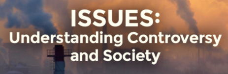 Issues: Understanding Controversy and Society