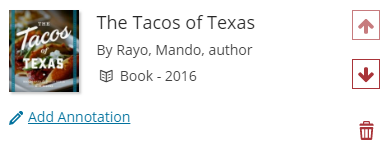 The Tacos of Texas has a link to Add Annotation, up and down arrows to move it, and a trash can icon to delete it.