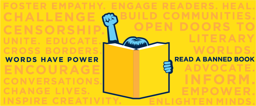 Graphic with slogan for 2017 Words have power Read a banned book