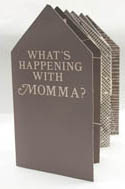 photograph of book, What's happening with momma?