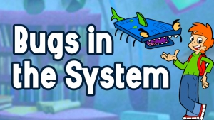 Bugs in the System game