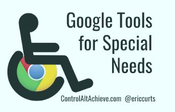Google Tools For Special Needs