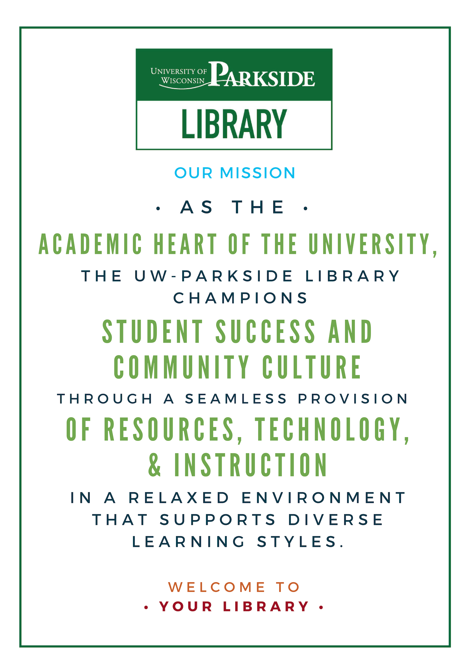 UWP Library Mission Statement