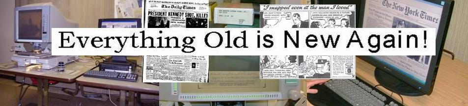 Everything Old is New Again Microforms center Logo