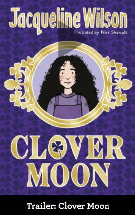Book Trailer Clover Moon by Jacqueline Wilson