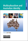 Issues in Society: Multiculturalism and Australian identity Vol.408