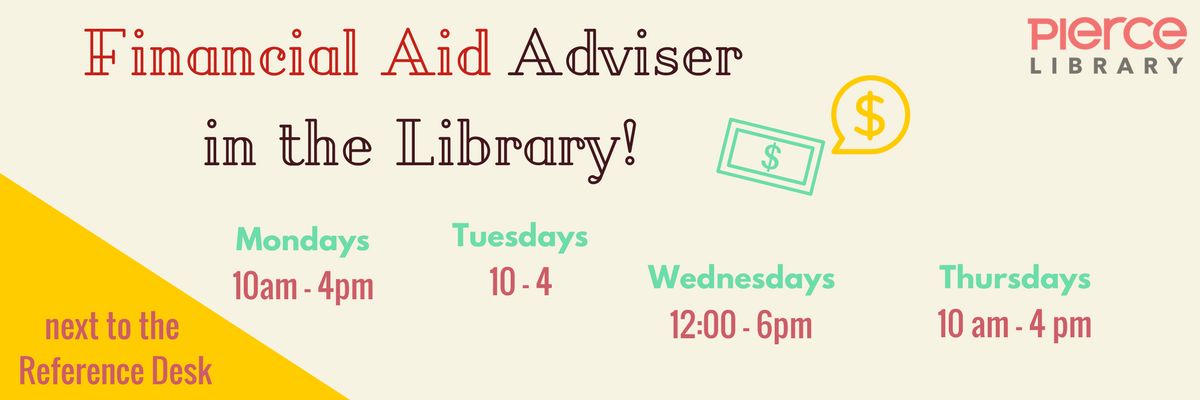 Financial Aid Hours in the Library by the Reference Desk