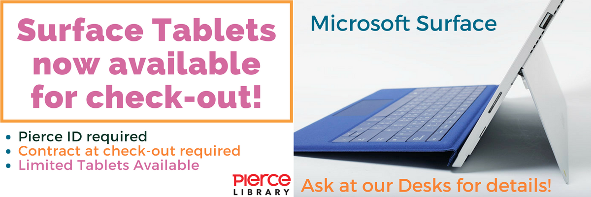 Surface tablets now available for check-out; Pierce ID required