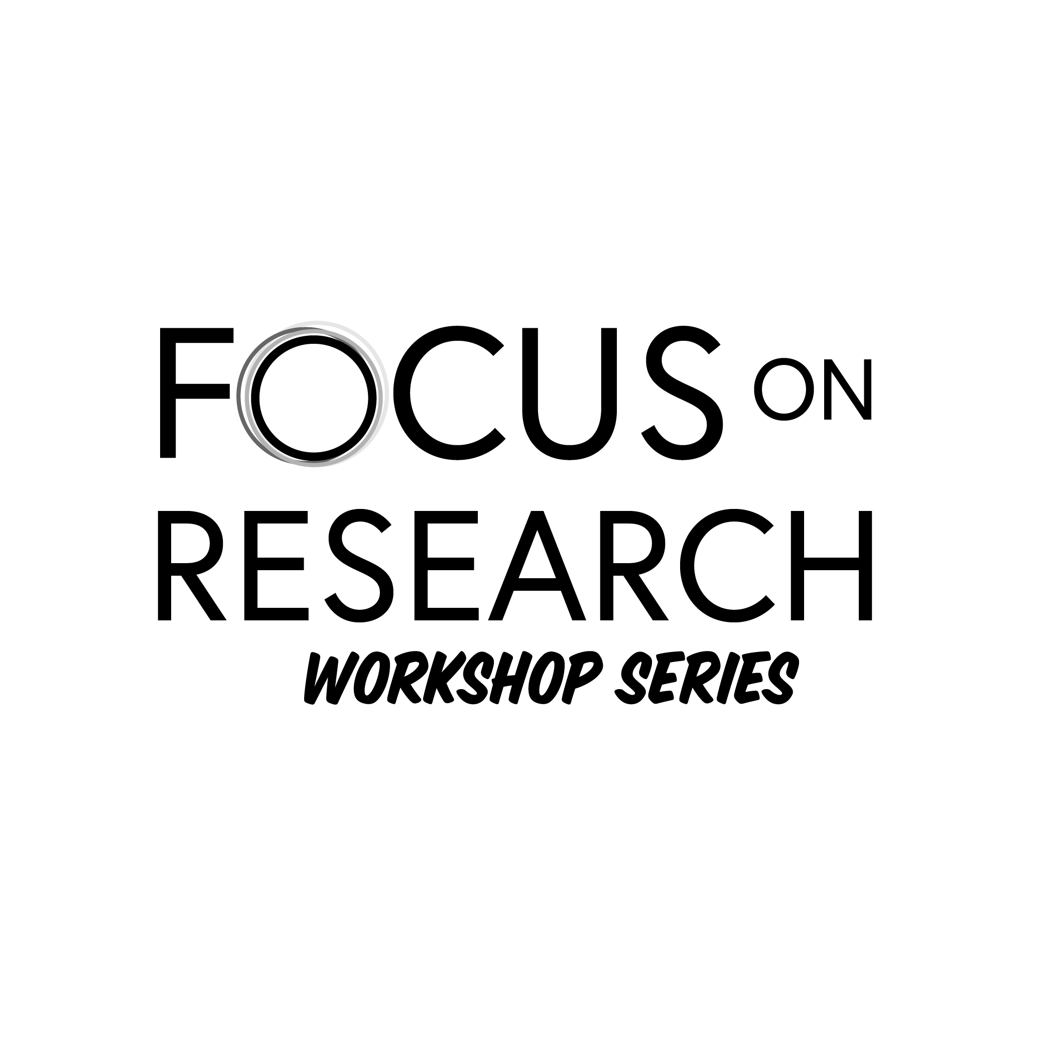Focus on Research Workshop Series