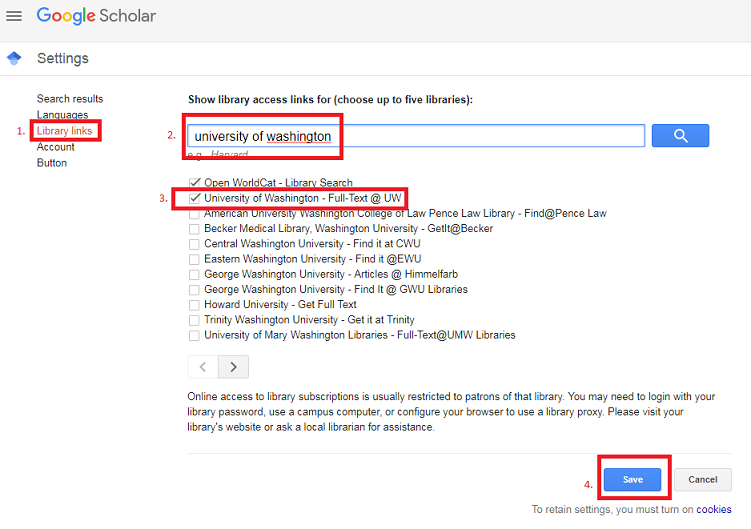 "screenshot of google scholar settings for uw libraries. red boxes highlight 1) Library Links; 2) the search bar which as ""University of Washington"" entered; 3) a check box for ""University of Washington-Full Text @UW"" which is checked; 4) the save button at the lower right"