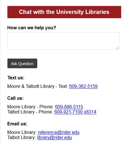 Chat with the University Libraries with chat box to ask questions