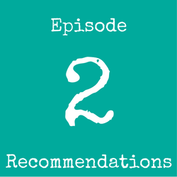 Episode 2 Recommendations