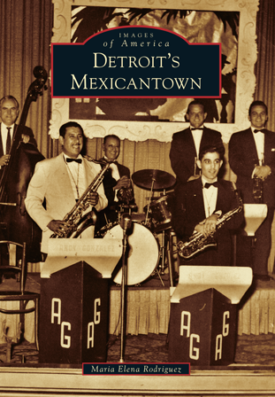 Images of America, Detroit's Mexicantown book cover