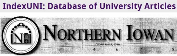 Index UNI is database that contains the archives of the UNI student newspapers and other UNI publications.