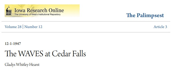 Palimpsest article - The WAVES at Cedar Falls - by Gladys Whitley Hearst - published on December 1, 1947