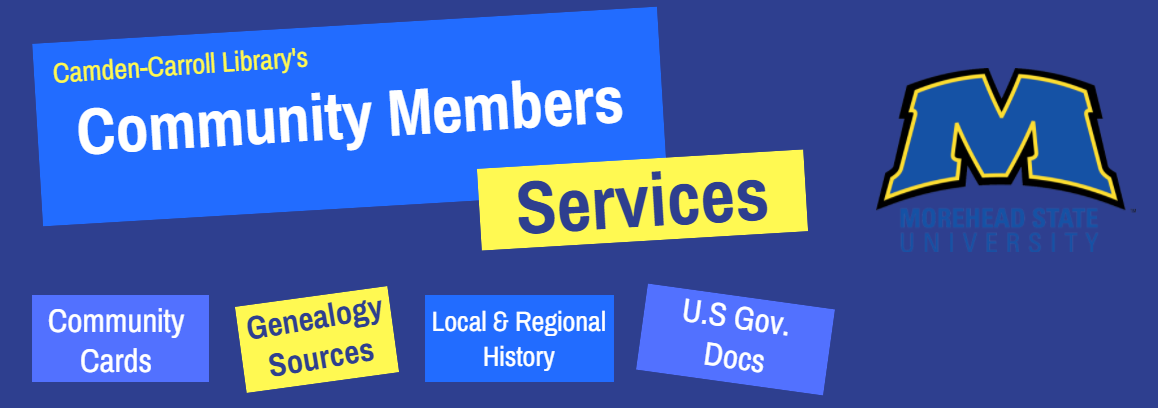 Community members: library cards, genealogy sources, local and regional history, and U.S. Government Documents.