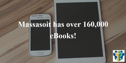 Massasoit has over 160,000 eBooks!