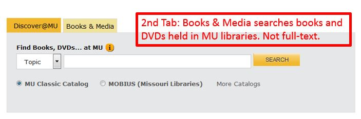 Screen shot of 2nd tab - Books & Media searches books and DVDs in MU Libraries - not full-text