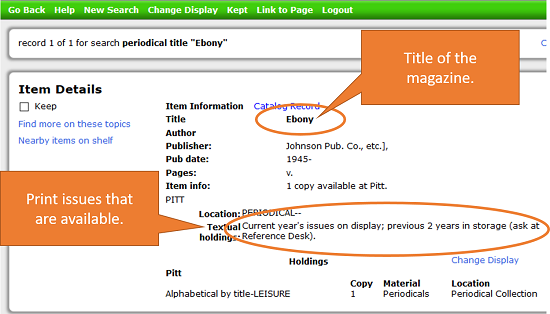 Screen shot of the library catalog showing publication and holdings for the magazined titled Ebony.