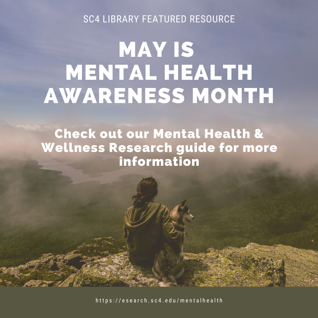 may is mental health awareness month - check out our mental health & wellness research guide
