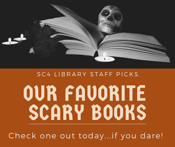 sc4 library staff picks - our favorite scary books