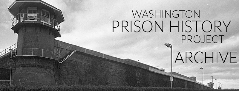 Washington Prison History Project Archive