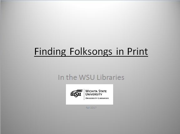 Finding Folk Songs in Print PowerPoint Guide
