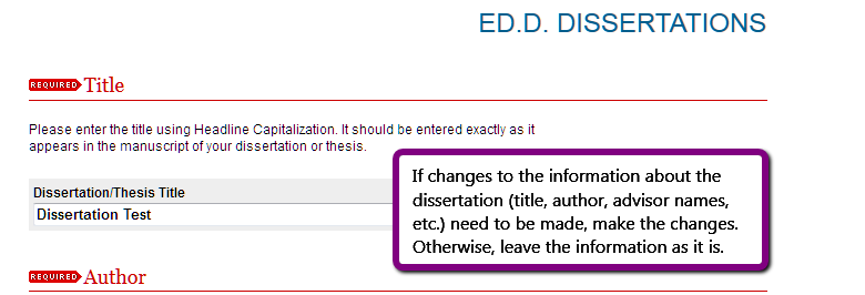 Screenshot. Text = If changes to the information about the dissertation (title, author, advsor names, etc.) need to be made, make the changes. Otherwise, leave the information as it is.