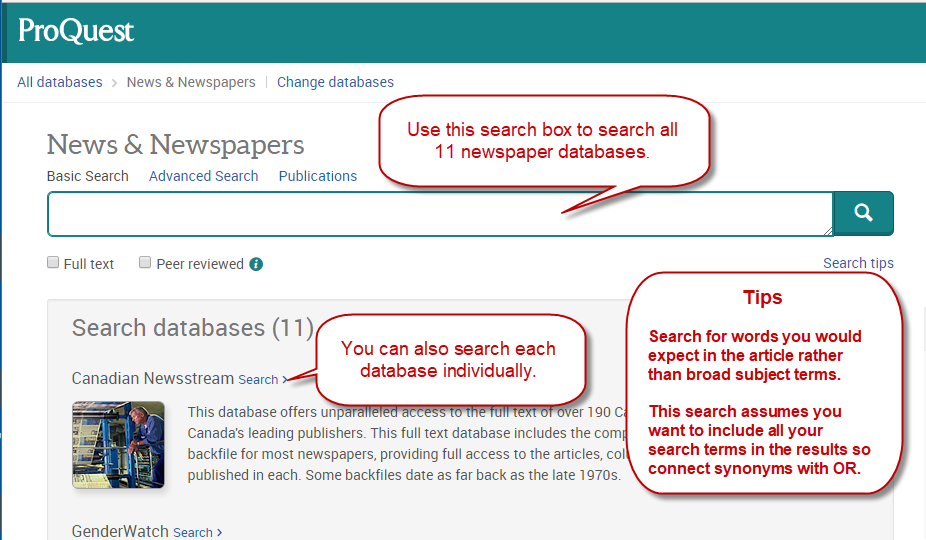 Use the database at the top to search all Newspaper databases or search each individually. Search for words you'd expect in the article. Assumes you want all search terms.