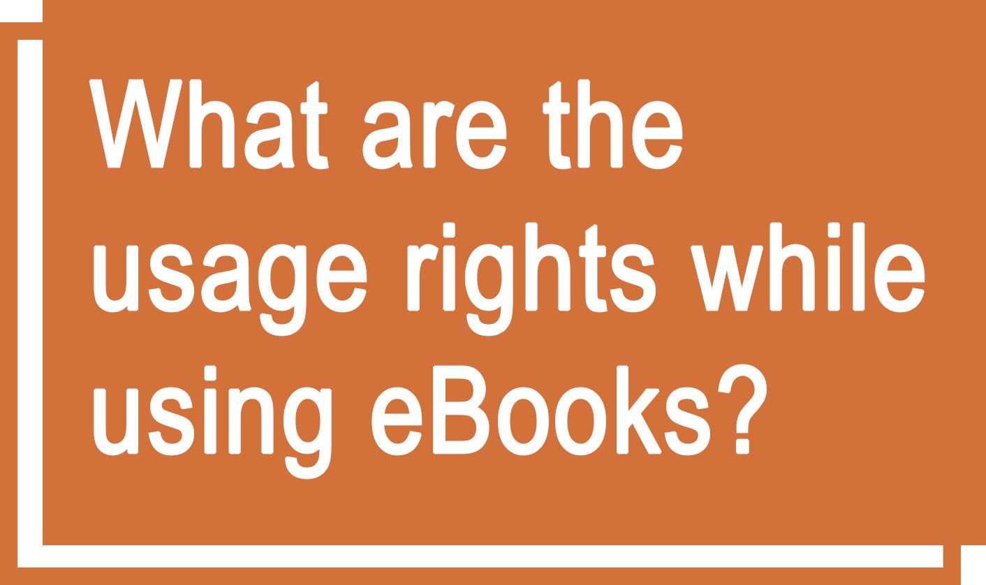 "Orange icon saying ""What are the usage rights while using eBooks?"""
